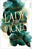 Das Herz der Hexe / Lady of the Wicked Bd.1 (eBook, ePUB)