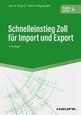 Schnelleinstieg Zoll für Import und Export (eBook, ePUB)