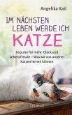 Im nächsten Leben werde ich Katze (eBook, ePUB)