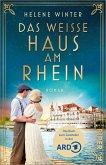 Das Weiße Haus am Rhein (eBook, ePUB)