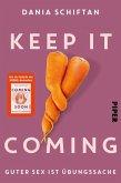 Keep It Coming (eBook, ePUB)