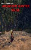 Monster Hunter Rise: Vollständige Anleitung für Tipps, Tricks sowie allgemeine und erweiterte Hilfe (eBook, ePUB)
