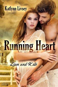 Running Heart: Liam und Kate (eBook, ePUB) - Livsey, Katlynn
