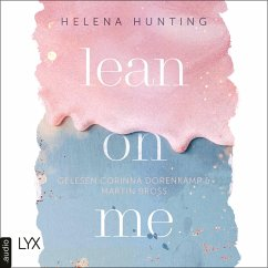 Lean on Me / Second Chances Bd.1 (MP3-Download) - Hunting, Helena