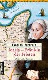 Maria - Fräulein der Friesen