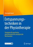 Entspannungstechniken in der Physiotherapie