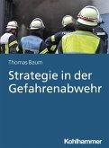 Strategie in der Gefahrenabwehr