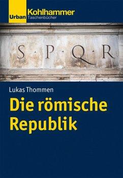 Die römische Republik - Thommen, Lukas
