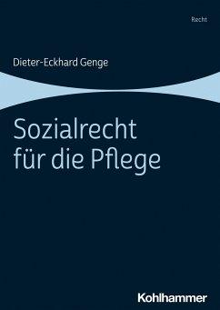 Sozialrecht für die Pflege - Genge, Dieter-Eckhard