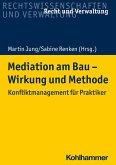 Mediation am Bau - Wirkung und Methode