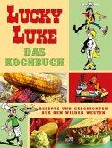 Das große Lucky-Luke-Kochbuch