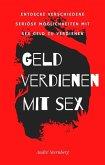 Geld verdienen mit Sex (eBook, ePUB)