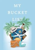 My Bucket List: Guided Prompt Book For Keeping Track of Your Adventures and Ideas - 100 Entries - Bucket List Book