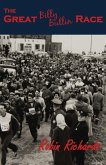 The Great Billy Butlin Race: The First and only Footrace from John O'Groats to Land's End