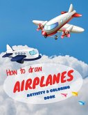 How to draw airplanes activity & coloring book