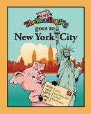 The Reading Pig Goes to New York City