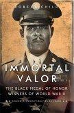 Immortal Valor: African American Medal of Honor Winners of World War II