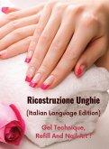 RICOSTRUZIONE UNGHIE - LIBRO IN ITALIANO SU COME PROTEGGERE E RICOSTRUIRE LE UNGHIE IN MODO PROFESSIONALE - Hardback Version - Italian Language Editio