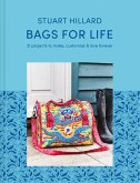 Bags for Life: 21 Projects to Make, Customize & Love Forever