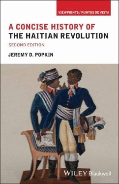 A Concise History of the Haitian Revolution - Popkin, Jeremy D.