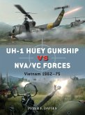 UH-1 Huey Gunship vs NVA/VC Forces (eBook, ePUB)
