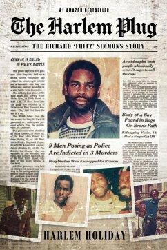The Harlem Plug: The Richard 'Fritz' Simmons Story - Holiday, Harlem