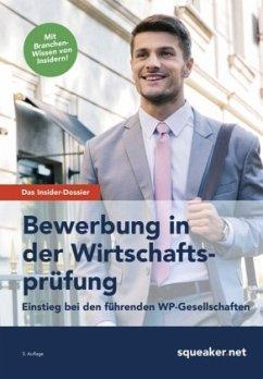 Das Insider-Dossier: Bewerbung in der Wirtschaftsprüfung (Mängelexemplar) - Braunsdorf, Andreas
