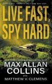 Live Fast, Spy Hard