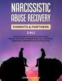 Narcissistic Abuse Recovery- Parents& Partners (2 in 1)