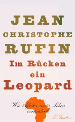 Im Rücken ein Leopard (Mängelexemplar) - Rufin, Jean-Christophe