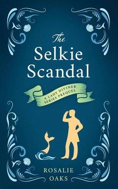 The Selkie Scandal - Oaks, Rosalie