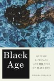 Black Age: Oceanic Lifespans and the Time of Black Life