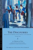 The Discourses: Reflections on History, Sufism, Theology, and Literature--Volume One
