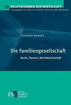Die Familiengesellschaft (eBook, PDF) - Werner, Eginhard