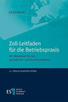 Zoll-Leitfaden für die Betriebspraxis (eBook, PDF) - Fraedrich, Dieter