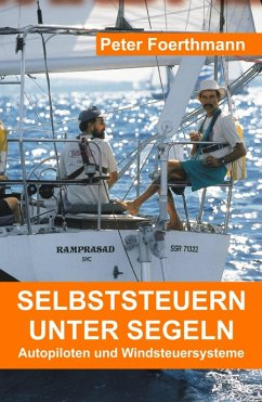 Selbststeuern unter Segeln (eBook, ePUB) - Foerthmann, Peter