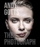 Andy Gotts: The Photograph