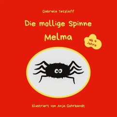 Die mollige Spinne Melma (eBook, ePUB)