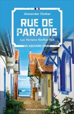 Rue de Paradis / Luc Verlain Bd.5 (eBook, ePUB) - Oetker, Alexander
