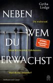 Neben wem du erwachst / DCI Jonah Sheens Bd.3 (eBook, ePUB)