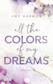 All the Colors of my Dreams / Laws of Love Bd.1