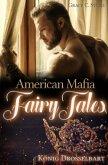 American Mafia FairyTales
