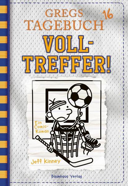 Volltreffer! / Gregs Tagebuch Bd.16
