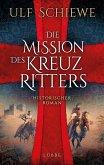 Die Mission des Kreuzritters