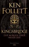 Der Morgen einer neuen Zeit / Kingsbridge Bd.4