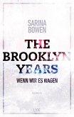 Wenn wir es wagen / The Brooklyn Years Bd.5