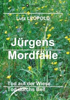 Jürgens Mordfälle 5 - Leopold, Lutz