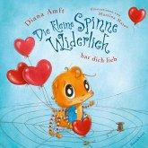 Die kleine Spinne Widerlich hat dich lieb (Pappbilderbuch)