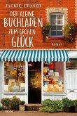 Der kleine Buchladen zum großen Glück
