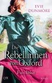 Furchtlos / Die Rebellinnen von Oxford Bd.3
